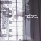 Toots Thielemans & Kenny  Werner by Various Artists