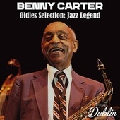 Oldies Selection: Jazz Legend von Benny Carter