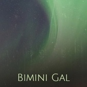 Bimini Gal by Various Artists