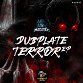 Dubplate Terror by Makaveli