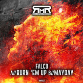 Burn 'em Up / Mayday by Falco