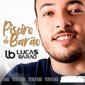 Piseiro do Barão de Lucas Barão