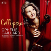 Cellopera (Deluxe Edition) by Ophélie Gaillard