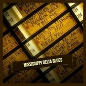 Mississippi Delta Blues de Various Artists