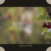Taking My Time by Various Artists