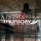 War All The Time de Thursday
