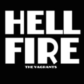 Hellfire by The Vagrants