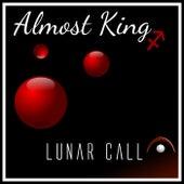 Almost King von Lunar Call