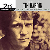 20th Century Masters: The Millennium Collection: Best of Tim Hardin by Tim Hardin