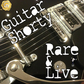 Rare and Live by Guitar Shorty