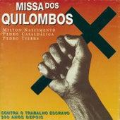 Missa Dos Quilombos de Milton Nascimento