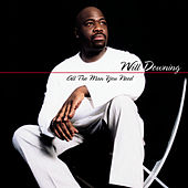 All The Man You Need by Will Downing