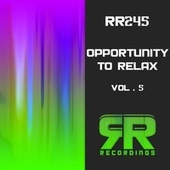 Opportunity to Relax, Vol. 5 de Various Artists