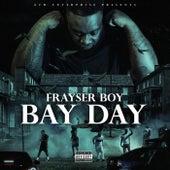 Bay Day de Frayser Boy