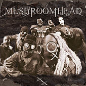 XX by Mushroomhead