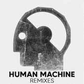 Human Machine (Remixes) de Brainless Sound System