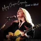 Leave A Mark by Mary Chapin Carpenter