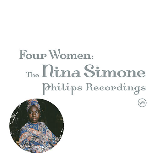 Four Women: The Complete Nina Simone On Philips by Nina Simone