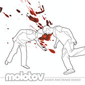 Dance And Dense Denso by Molotov