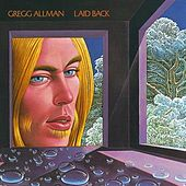 Laid Back by Gregg Allman