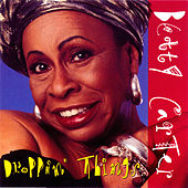 Droppin Things by Betty Carter