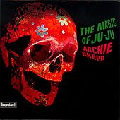 The Magic Of Ju-Ju by Archie Shepp