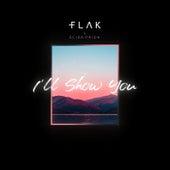 I'll Show You de Flak