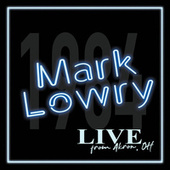 Live from Akron OH de Mark Lowry