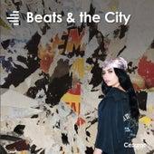 Beats & the City de The Quantum, Felix Weber, François Crépu, J.Kid, Plaisir de France, Chomsk', Colo Colo, Powell, Michel Roche