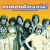 Osmondmania! von Various Artists