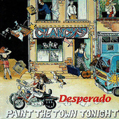 Paint the town tonight by Desperado