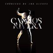 Crónicas de una Guerra by Carlos Rivera