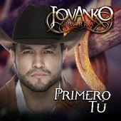 Primero Tú by Jovanko Ibarra