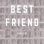 Best Friend de Callie