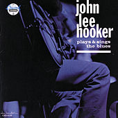 Plays & Sings The Blues von John Lee Hooker