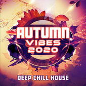 Autumn Vibes 2020 - Deep Chill House de Various Artists