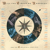 Will The Circle Be Unbroken Volume Two de Nitty Gritty Dirt Band