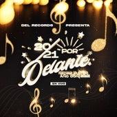Del Records Presenta: 2021 Por Delante (En Vivo) de Del Records