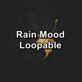 Rain Mood Loopable von Atmosphere ASMR