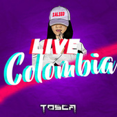 Live Colombia by Tosca