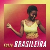 Folia Brasileira by Various Artists