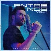 Entre Nos Vol. 1 by Jose Narvaez