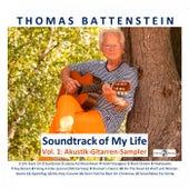 Soundtrack of My Life Vol. 1 - Akustik-Gitarren-Sampler de Thomas Battenstein