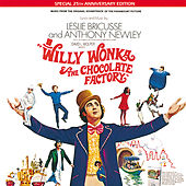 Willy Wonka & The Chocolate Factory de Various Artists