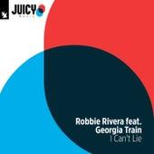 I Can't Lie von Robbie Rivera