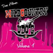 Wildcountry & Udo G., Vol. 1 - Das Album (Extended Version) von Wild Country