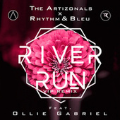 River Run (Vip Remix) by The Artizonals