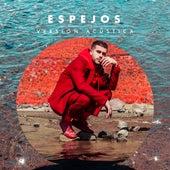 Espejos (Versión Acústica) by Jaime Kohen