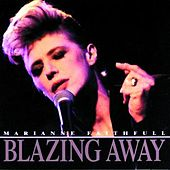 Blazing Away von Marianne Faithfull