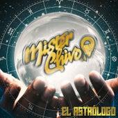 El Astrólogo de Mister Chivo